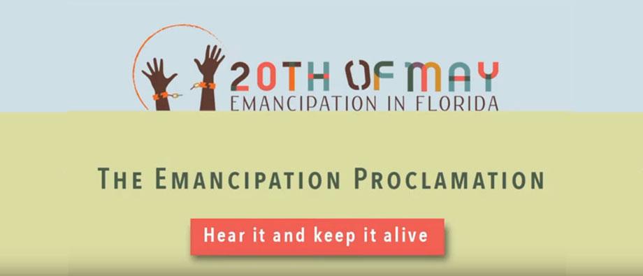 May 20th Emancipation Day in Florida