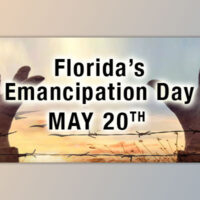 Florida's Emancipation is May 20 not June 19: Here's Why